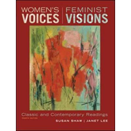 Women's Voices, Feminist Visions: Classic and Contemporary Readings (BOK)