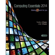 Computing Essentials 2014 Complete Edition (BOK)