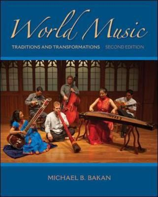 World Music: Traditions and Transformations (BOK)