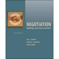 Negotiation: Readings, Exercises, and Cases (BOK)