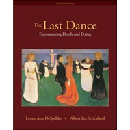 The Last Dance: Encountering Death and Dying (BOK)