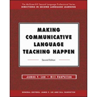 Making Communicative Language Teaching Happen: Text (BOK)