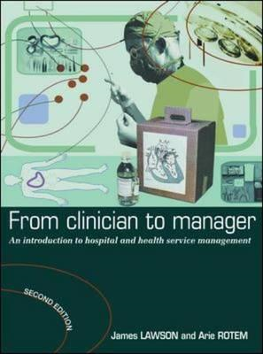 From Clinician to Manager: An Introduction to Hospital and Health Services Management (BOK)