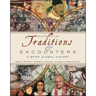 Traditions & Encounters: A Brief Global History (BOK)