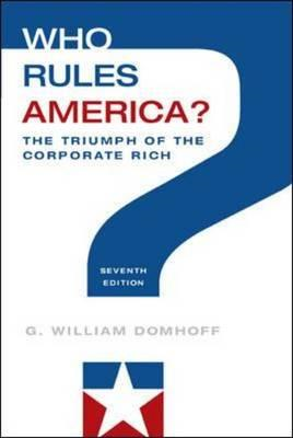 Who Rules America? The Triumph of the Corporate Rich (BOK)