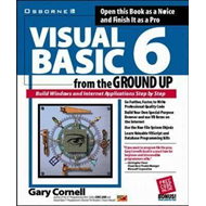 Visual Basic 6 from the Ground Up (BOK)