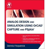 Analog Design and Simulation using OrCAD Capture and PSpice (BOK)