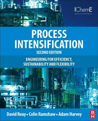 Process Intensification: Engineering for Efficiency, Sustain (BOK)