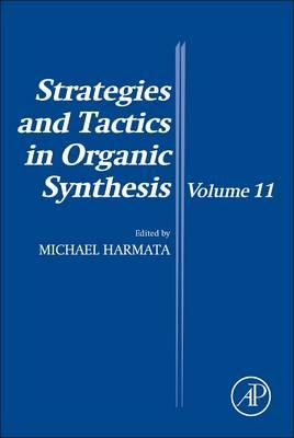 Strategies and Tactics in Organic Synthesis (BOK)