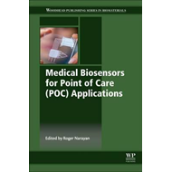 Medical Biosensors for Point of Care (POC) Applications (BOK)