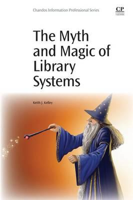 Myth and Magic of Library Systems (BOK)