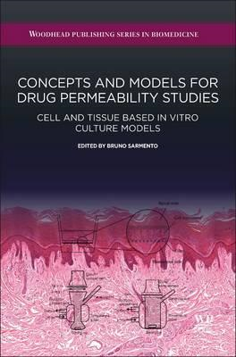 Concepts and Models for Drug Permeability Studies (BOK)