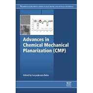 Advances in Chemical Mechanical Planarization (CMP) (BOK)