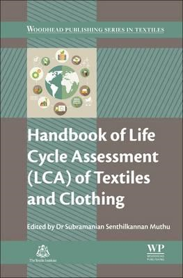 Handbook of Life Cycle Assessment (LCA) of Textiles and Clot (BOK)