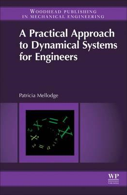 Practical Approach to Dynamical Systems for Engineers (BOK)