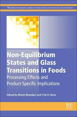 Non-Equilibrium States and Glass Transitions in Foods (BOK)