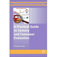 Practical Guide to Sensory and Consumer Evaluation (BOK)