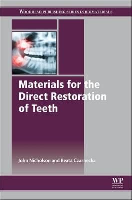 Materials for the Direct Restoration of Teeth (BOK)