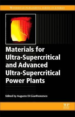 Materials for Ultra-Supercritical and Advanced Ultra-Supercr (BOK)