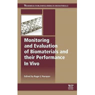 Monitoring and Evaluation of Biomaterials and their Performa (BOK)