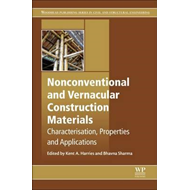 Nonconventional and Vernacular Construction Materials (BOK)