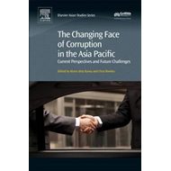 Changing Face of Corruption in the Asia Pacific (BOK)