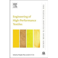 Engineering of High-Performance Textiles (BOK)