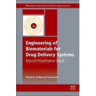Engineering of Biomaterials for Drug Delivery Systems (BOK)