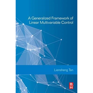 Generalized Framework of Linear Multivariable Control (BOK)