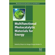 Multifunctional Photocatalytic Materials for Energy (BOK)