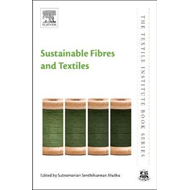 Sustainable Fibres and Textiles (BOK)