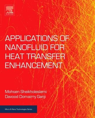 Applications of Nanofluid for Heat Transfer Enhancement (BOK)