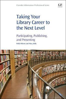 Taking Your Library Career to the Next Level (BOK)