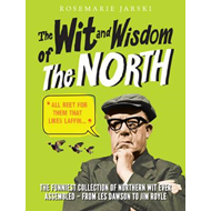 Wit and Wisdom of the North (BOK)
