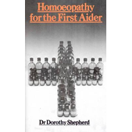 Homoeopathy For The First Aider (BOK)