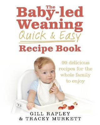 Baby-led Weaning Quick and Easy Recipe Book (BOK)