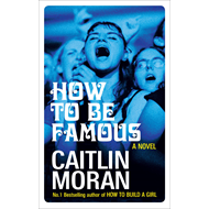 How to be Famous (BOK)