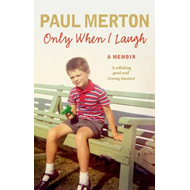 Only When I Laugh: My Autobiography (BOK)