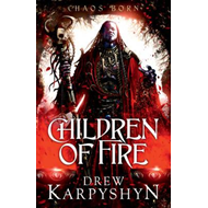 Children of Fire: Children of Fire (BOK)