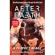 A Perfect Beast - After Earth (BOK)