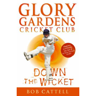 Glory Gardens 7 - Down the Wicket (BOK)