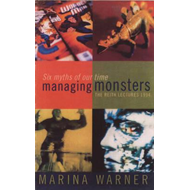 Managing Monsters - Reith Lectures 1994 (BOK)