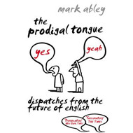 Prodigal Tongue (BOK)