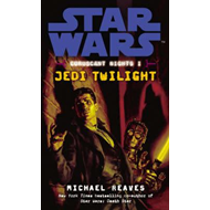Star Wars: Coruscant Nights I - Jedi Twilight (BOK)