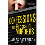 Confessions: The Private School Murders (BOK)