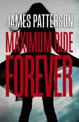 Maximum Ride Forever (BOK)