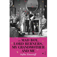 Mad Boy, Lord Berners, My Grandmother And Me (BOK)