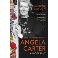 Invention of Angela Carter (BOK)