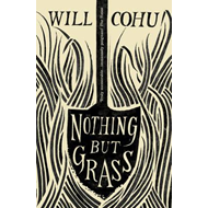 Nothing But Grass (BOK)