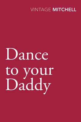 Dance to Your Daddy (BOK)